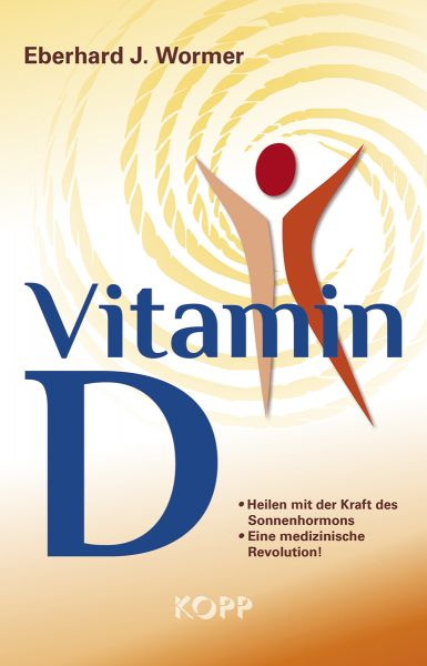 Dr. med. Eberhard J. Wormer: Vitamin D