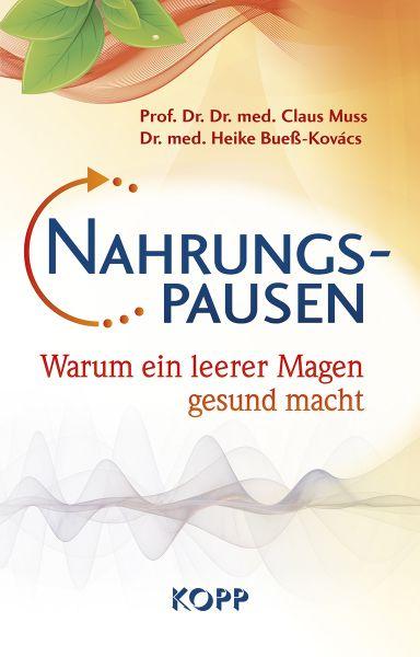 Prof. C. Muss & Dr. H. Bueß-Kovács : Nahrungspausen