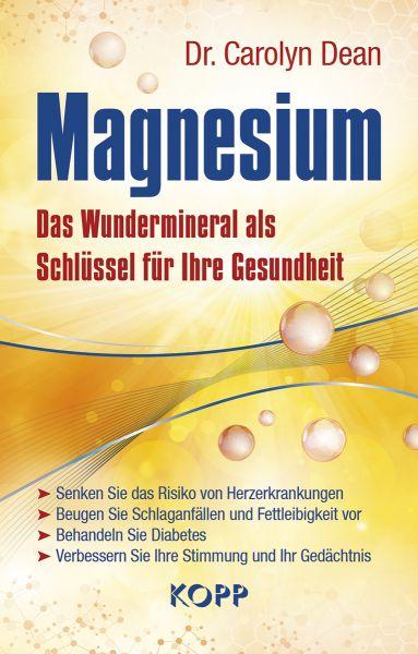Dr. Carolyn Dean: Magnesium