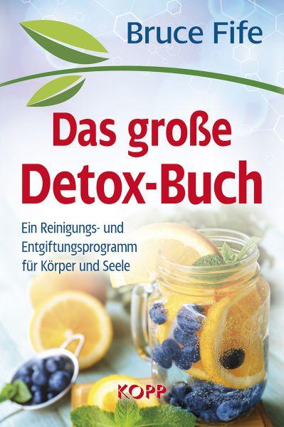 Bruce Fife: Das große Detox-Buch